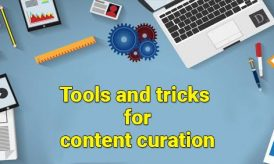 Interesting and Simple Tools and tricks for content curation